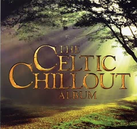 Celtic Music – Chill Out